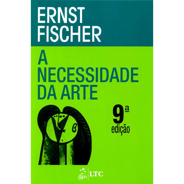 a necessidade da arte, ernst fischer