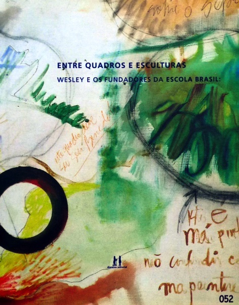 Capa do livro Enter Quadros e Esculturas - Wesley e os Fundadores da Escola Brasil.