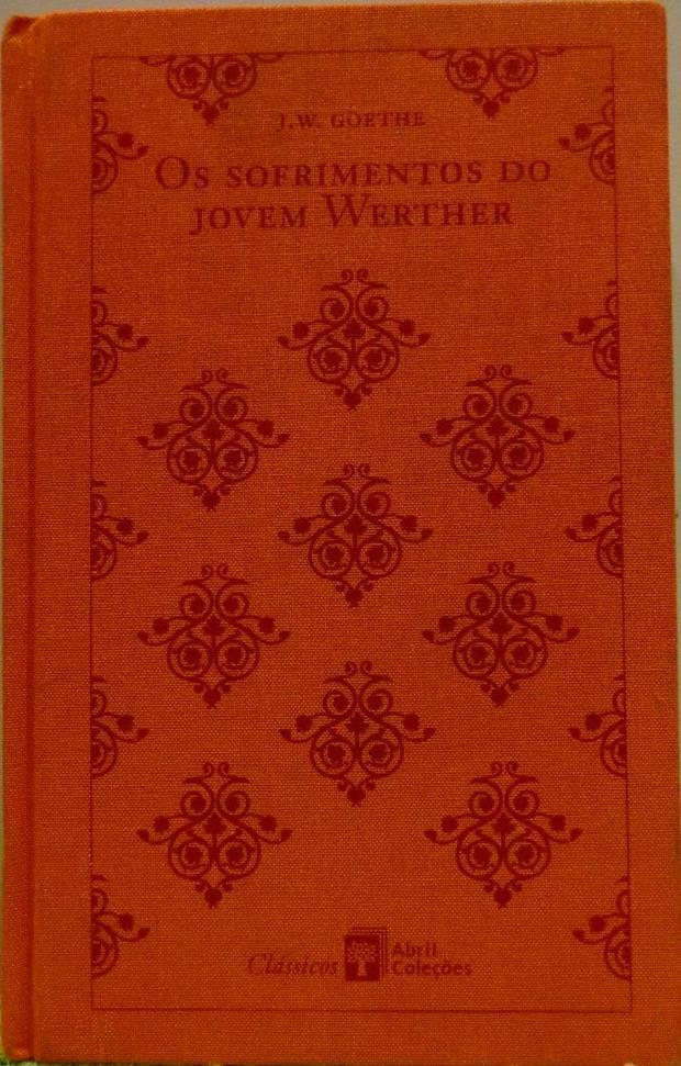 Os sofrimentos do jovem Werther, obra de Goethe.