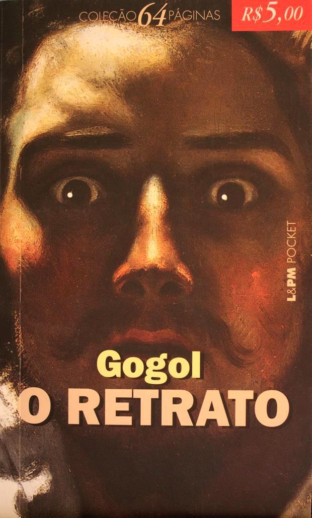 Capa d excelente livro O Retrato, de NIkolai Gogol.