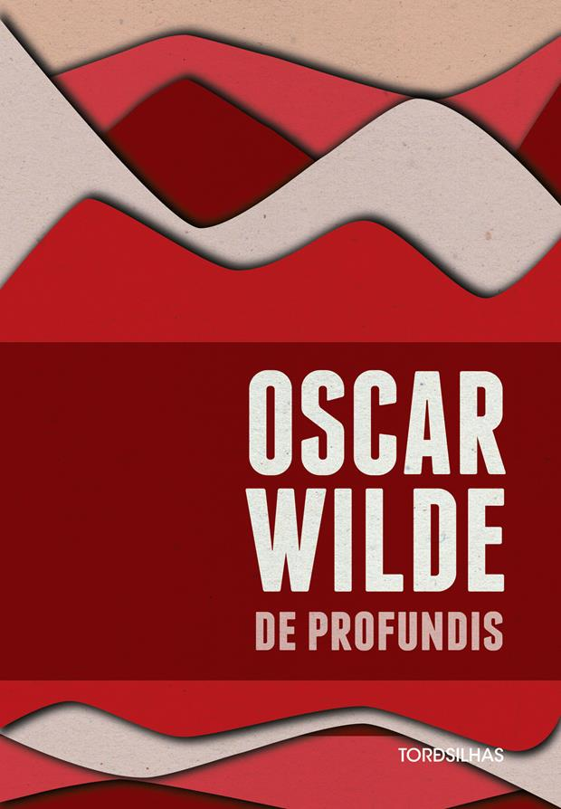 De profundis de oscar wilde hardecor for Art and decoration oscar wilde