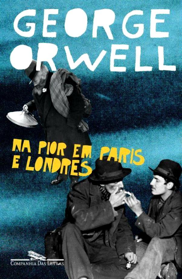 Capa do livro de George Orwell, Na Pior em Paris e Londres.