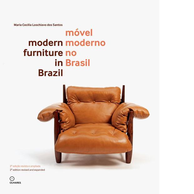 Capa do livro Móvel moderno do Brasil, de Maria Cecília Loschiavo dos Santos.