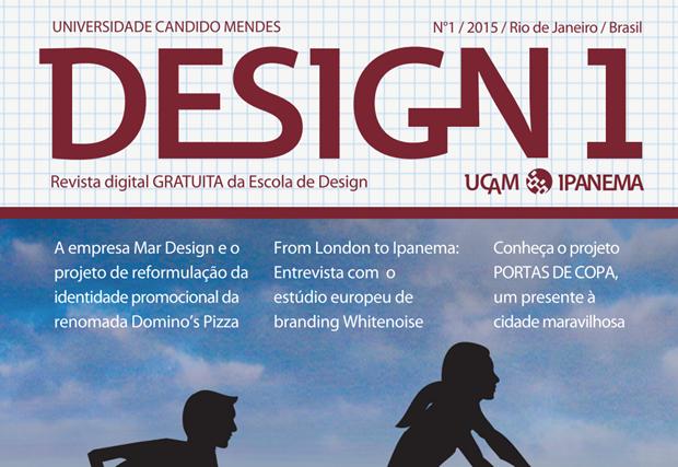 Design 1, revista sobre economia criativa da Universidade Candido Mendes Ipanema.