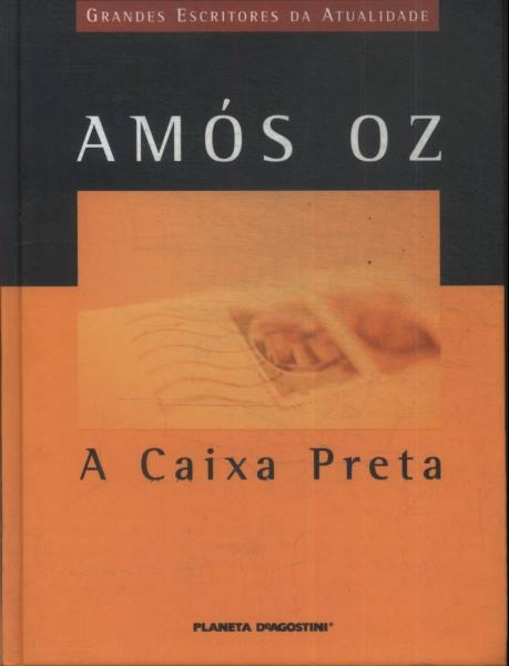 Capa do livro incrível de Amos Óz, A caixa preta.