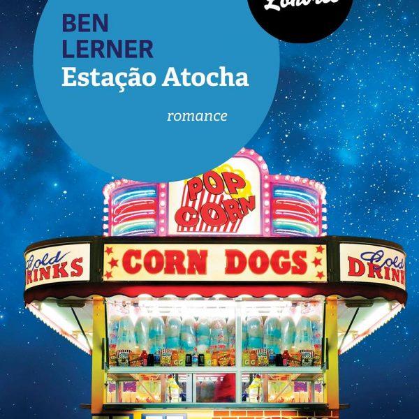 Estação Atocha, de Ben Lerner