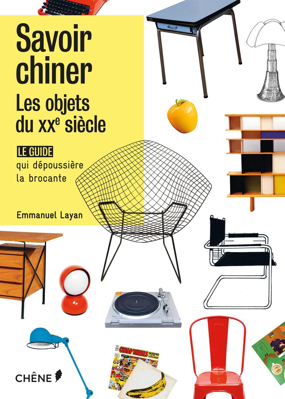 Savoir chiner, livro de Emmanuel Layan