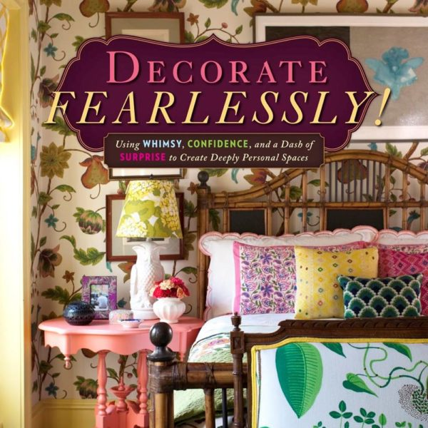 FOR REAL ESTATE - DECORATE FEARLESSLY BOOK COVER