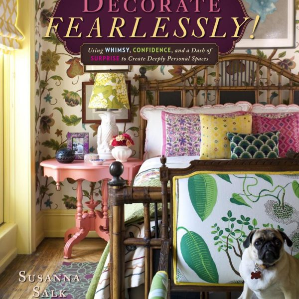 "Capa do livro ""Decorate Fearlessly"", de Suzanna Salk"