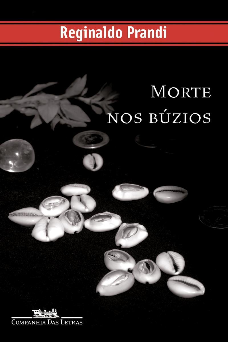 """Capa do livro """"Morte nos Búzios"""", de Reginaldo Prandi"""