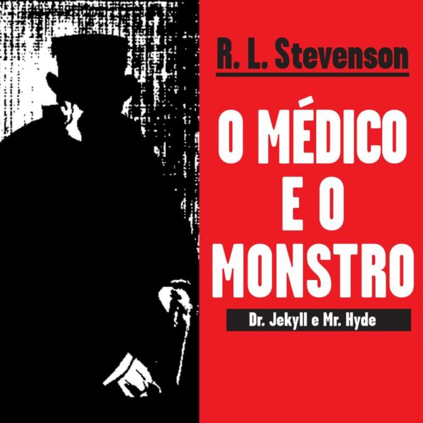 o_medico_e_o_monstro_capa_certa_9788525411235_hd - Copia (Copy)