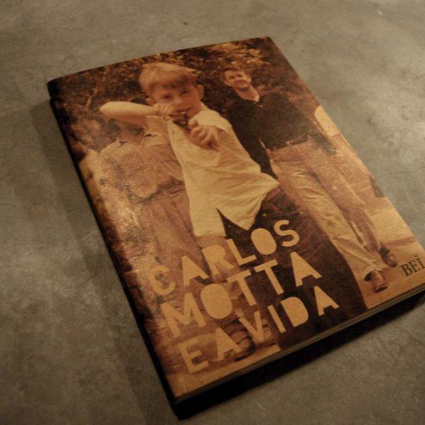 Capa do livro Carlos Motta e a vida!